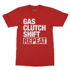 Gas, Clutch, Shift