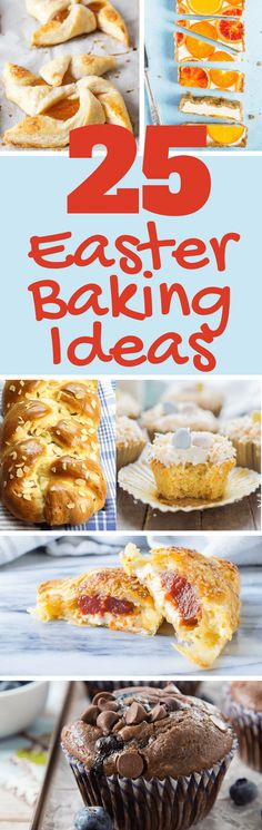 This collection of breads, muffins, pastries and sweets are ideal for weekend brunching and entertaining. Pick your favorite of these 25 Inspired Easter Baking Ideas and fire up the oven! #muffins #homemadebread #easterbread #hotcrossbuns #pastries #homemadepastries #cakes #cupcakes #breadbraids #Easter #mothersday #baking #brunch #brunchsweets #sweetbread #yeast #chocolatemuffins #shortcake
