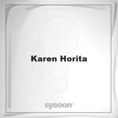 Karen Horita: Page about Karen Horita #member #website #sysoon #about