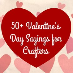 150 clever valentines day sayings diy ideas pinterest clever