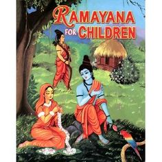 Ramayana for Children. Created by Swami Raghaveshananda. Length A delight to read to young children. Publication: The story of Indian's classic story about King Rama and his wife Sita is retold here for children with many rich color drawings. English Stories For Kids, Moral Stories For Kids, Short Stories For Kids, Kids Story Books, Art Drawings For Kids, Colorful Drawings, Hanuman Stories, Ganesha Story, Ramayana Story
