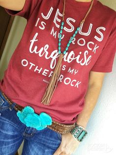 Jesus Is My Rock Turquoise Is My Other Rock / handmade, graphic tee, Rockin A Design, turquoise, cowgirl, western, wholesale, southwestern, rodeo, Jesus, turquoise buckle, turquoise jewelry, western fashion, rodeo fashion, NFR, WNFR, vegas outfit