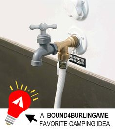 """For under $15, adding an extra outside water source to your camper/RV is a great investment.♥♥ our pins? """"LIKE"""" us at: https://www.facebook.com/bound4burlingameto get camping tips, recipes, DIYs, outdoor ideas and sensational finds on your newsfeed."""