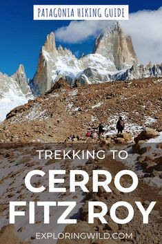 Here's everything you need to know about hiking from El Chaltén to Laguna de los Tres and the base of Fitz Roy, one of the most spectacular day hikes in Patagonia. Hiking Guide, Hiking Trails, Machu Picchu, Ecuador, Patagonia Hiking, Puerto Natales, Waterfall Trail, Titicaca, Adventure Activities