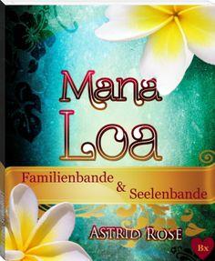 Astrid Rose: Mana Loa ~ Sonderedition 1