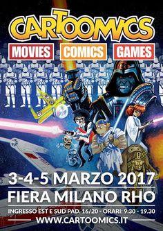 CARTOOMICS '17 comics, movies, games: 3, 4 e 5 marzo a Milano