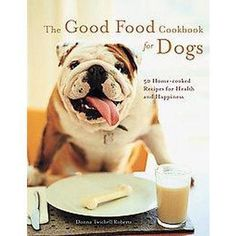 The Good Food Cookbook for Dogs  http://rstyle.me/~19MCA