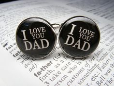 I love you Dad Cufflinks  These cuff links are a by UpscaleTrendz, $39.00