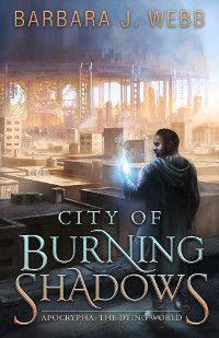 City of Burning Shadows
