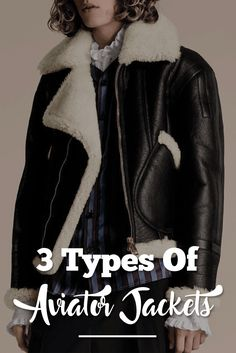 Read on to know about the 3 types of Aviator Jackets available in the market.