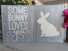 Items similar to Some Bunny Loves You Distressed Rustic Wall Art - Custom Order on Etsy Wood Art Panels, Panel Art, Some Bunny Loves You, Solid Color Backgrounds, Just For You, Love You, Rustic Wall Art, Weathered Wood, Hand Painted