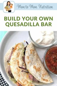 A Build Your Own Quesadilla Bar helps everyone choose what their preferences are, all while having the family get involved with making dinner. Toddler Recipes, Toddler Meals, Baby Food Recipes, Healthy Beef Recipes, Healthy Lunches, Happy Hour Food, National Nutrition Month, Nutrition Articles, Easy Weeknight Dinners