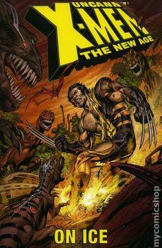 Uncanny X-Men The New Age TPB (2004-2006 Marvel) 3-1ST