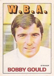 BOBBY GOULD 1972-73 WEST BROMWICH ALBION Leeds United, Manchester United, West Bromwich Albion Fc, Tony Brown, Huddersfield Town, Ipswich Town, Coventry City, Derby County, Nottingham Forest
