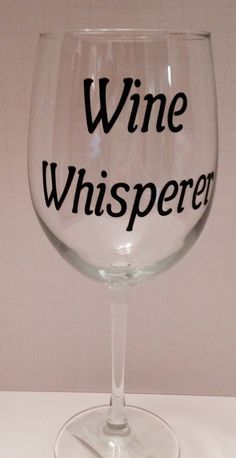 Wine Glasses - Funny wine glass, wine glass with saying, wine glass with decal, gifts wine…