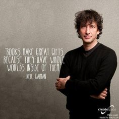 Author and World Creator - Neil Gaiman - my favorite author. I Love Books, Books To Read, My Books, Neil Gaiman Quotes, Book Quotes, Quote Books, Reading Quotes, Love Reading, Reading Books
