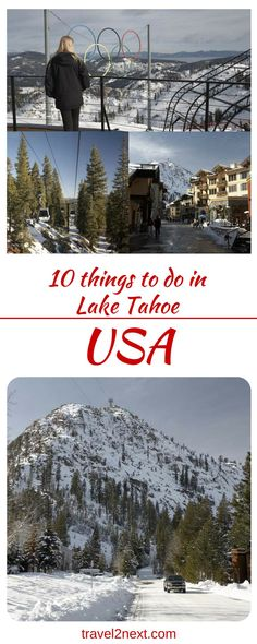 10 things to do in Lake Tahoe. Lake Tahoe is a gem in the Sierra Nevada mountain range straddling both states of California and Nevada.