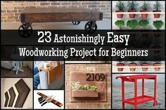 23 Astonishingly Easy Woodworking Project for Beginners