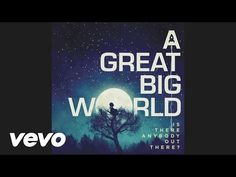 A Great Big World, Christina Aguilera - Say Something - YouTube