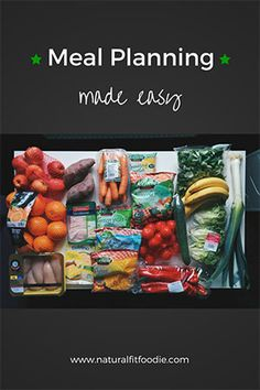 Meal Planning made easy - Natural Fit Foodie