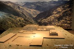 Chavin de Huantar - A model representing the original above-ground complex in its remote mountain setting. David Hatcher Childress speculates that this was a metalurgial processing center, much more ancient than mainstream archeologists describe, created by the unknown high civilization that also created Tiawanaku and Puma Punku.