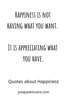 Quotes about Happiness to Brighten Your Day Happiness is not having what you want. It is appreciating what you have. Happiness is not having what you want. It is appreciating what you have. Long Day Quotes, New Month Quotes, Quotes To Live By, Love Quotes, Positive Vibes, Positive Quotes, Appreciate What You Have, Learning To Let Go, Motivation Inspiration