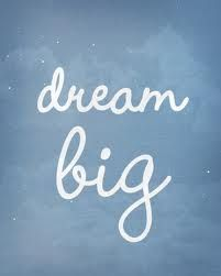 dream big - Google Search