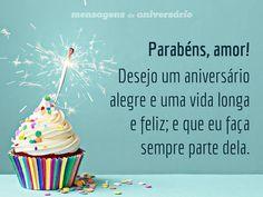 Parabéns, amor! Desejo um aniversário alegre e uma vida longa e feliz; e que eu faça sempre parte dela. (...) https://www.mensagemaniversario.com.br/desejo-um-aniversario-alegre-amor/