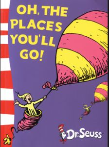 Book cover of Oh the places you'll go by Dr. Seuss
