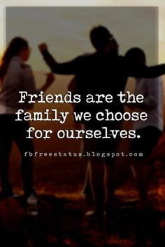 Friendship Quotes For Your Best Friend great friendship quotes, Friends are the family we choose for ourselves.great friendship quotes, Friends are the family we choose for ourselves. Unexpected Friendship Quotes, Friendship Day Wishes, Short Friendship Quotes, Thoughts On Friendship, Friend Friendship, Bff Quotes, Best Friend Quotes, Friends Are Family Quotes, Qoutes