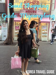 Shopping in Seoul, Korea: A Guide to Shopping in Myeongdong - The Beauty Breakdown