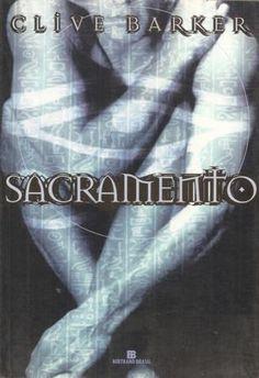 Sacramento - Clive Barker - Bertrand Brasil