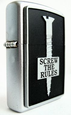 Screw the Rules Zippo Lighter (