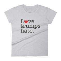 Love Trumps Hate Hillary T-shirt - Your typical 100% cotton t-shirt (except for heather colors, which contain 10% polyester). Pre-shrunk to make sure your size is maintained throughout several washes,