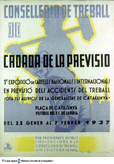 Croada de la previsió : 1ª Exposició de cartells nacionals i internacionals en previsió dels accidents de treball... :: Cartells del Pavelló de la República (Universitat de Barcelona)