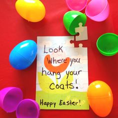 """Easter hunt! Hide parts of a puzzle in reusable eggs and give a clue to find the """"big"""" prize! No chocolate/food necessary!"""