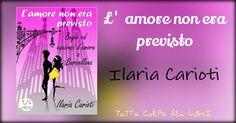 """Segnalazione Made in Italy """"L'amore non era previsto"""" di Ilaria Carioti"""