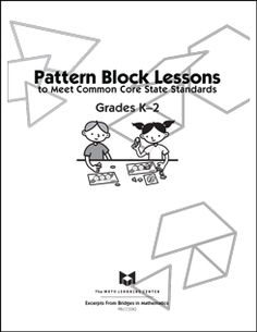 a set of pattern block lessons and reproducibles for grades K-2.