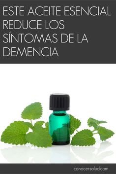 Este aceite esencial reduce los síntomas de la demencia #salud