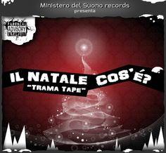 IL NATALE COSE' trama tape   Hiphopmadeinita.it - il portale sull'hip hop italiano