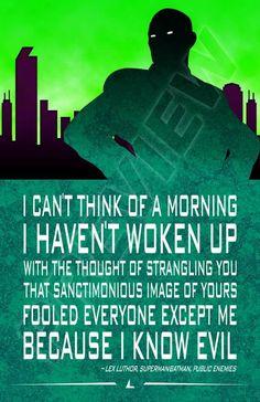 Lex Luthor quote. Alexander Luthor. Legion of Doom. Lexcorp. DC Comics