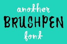 Another Brush Pen Font by Haäfe & Haph on @creativemarket