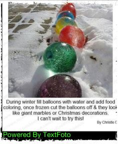 Wish i could do this!!!   Now here is a clever and original idea!  You just have to hope it stays cold and the sun doesn't shine too brightly!