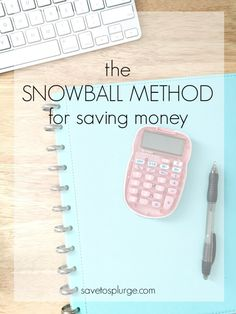 Snowball Method for Saving Money Many of us have heard of the Snowball Method for paying off debt. But how about using the same method for saving money?