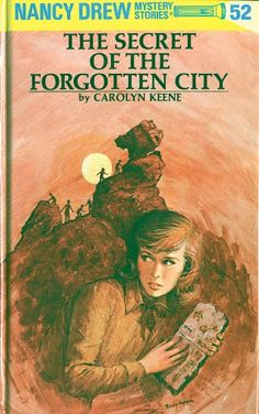 Nancy Drew 52: The Secret of the Forgotten City by Caroly...