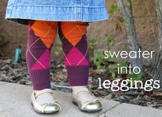 Sweater into Leggings: a reason to hold onto those old sweaters and get more use out of them... and keep those cute legs warm. www.makeit-loveit.com