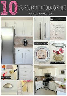 10 steps to paint your kitchen cabinets. If you ever plan to do this, this is a great pin on how to do it the RIGHT way. She even tells you what kind of paint to use and where to get really great inexpensive hardware.