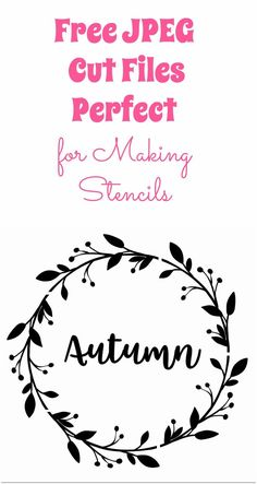 Free JPEG Cut Files Perfect for Making Stencils                                                                                                                                                                                 More