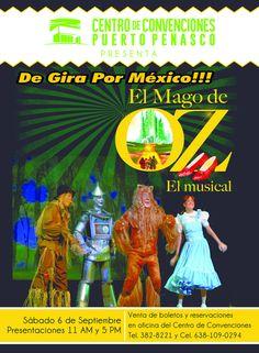 Sábado 6 de Septiembre: El Mago de OZ el Musical en #PuertoPenasco en el Centro de Convenciones