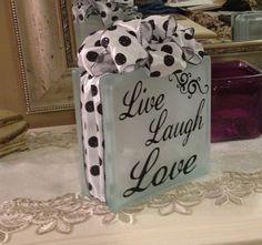 Live Laugh Love Decorative Glass Block